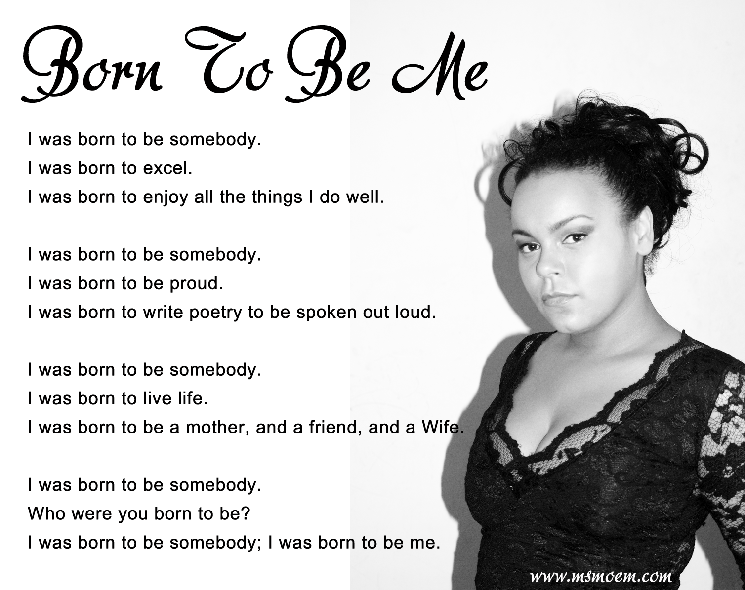 Born To Be Me A Poem Ms Moem Poems Life Etc
