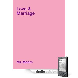 Love And Marriage By Ms Moem