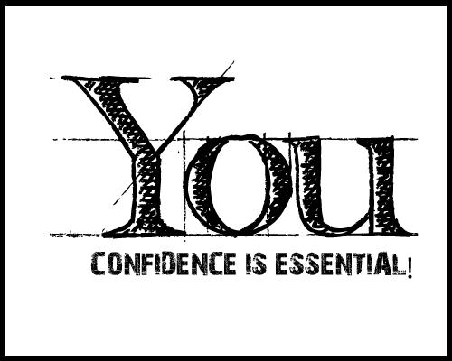 Confidence essential