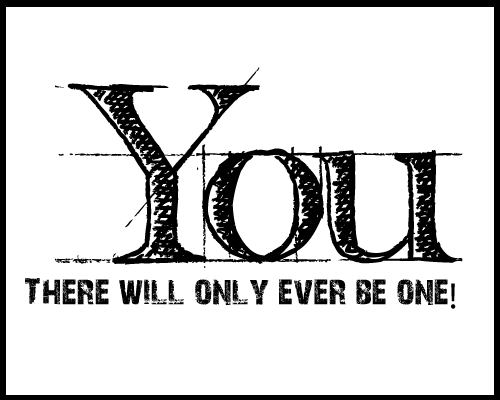 Only Ever One You
