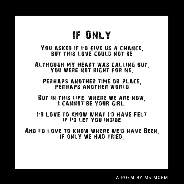 if only - a poem by ms moem - from the book You & I