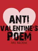 anti valentines day poem
