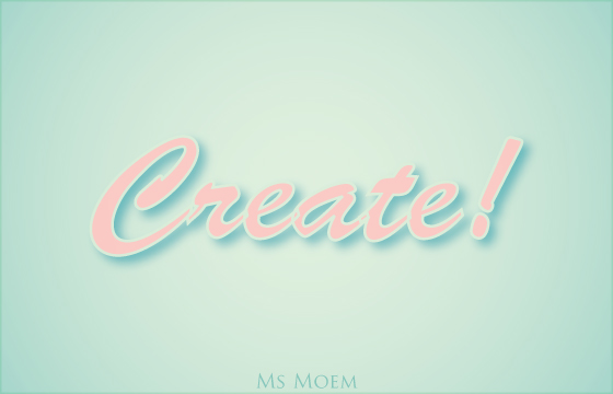 Create! Someone Will Like It