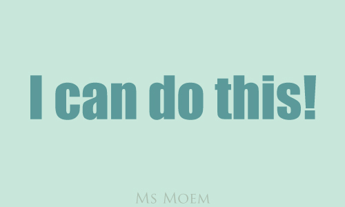 I can do this - quote