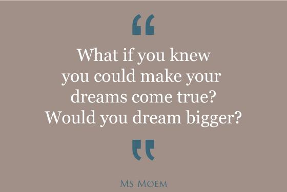 dreams can come true motivational quote