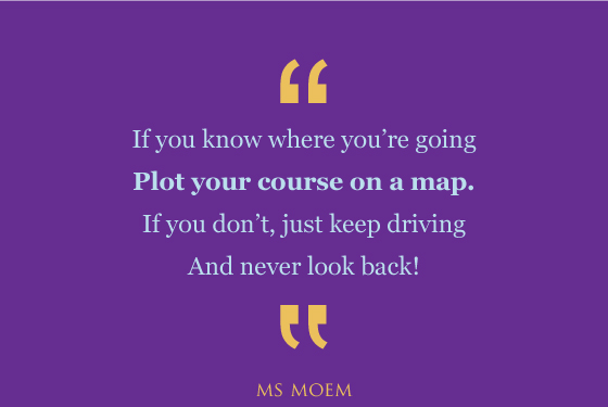 use a map, never look back poem