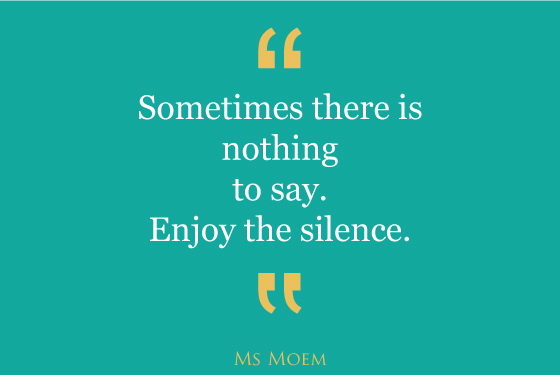 nothing to say | quote | ms moem