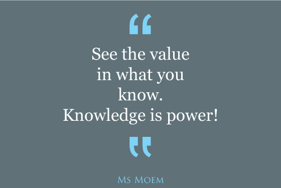See the value in what you know positive quote.