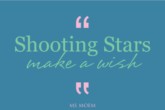 shooting stars make a wish | reasons to smile