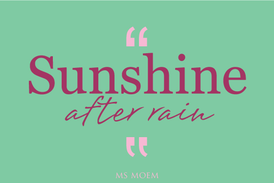 sunshine after rain   reasons to smile