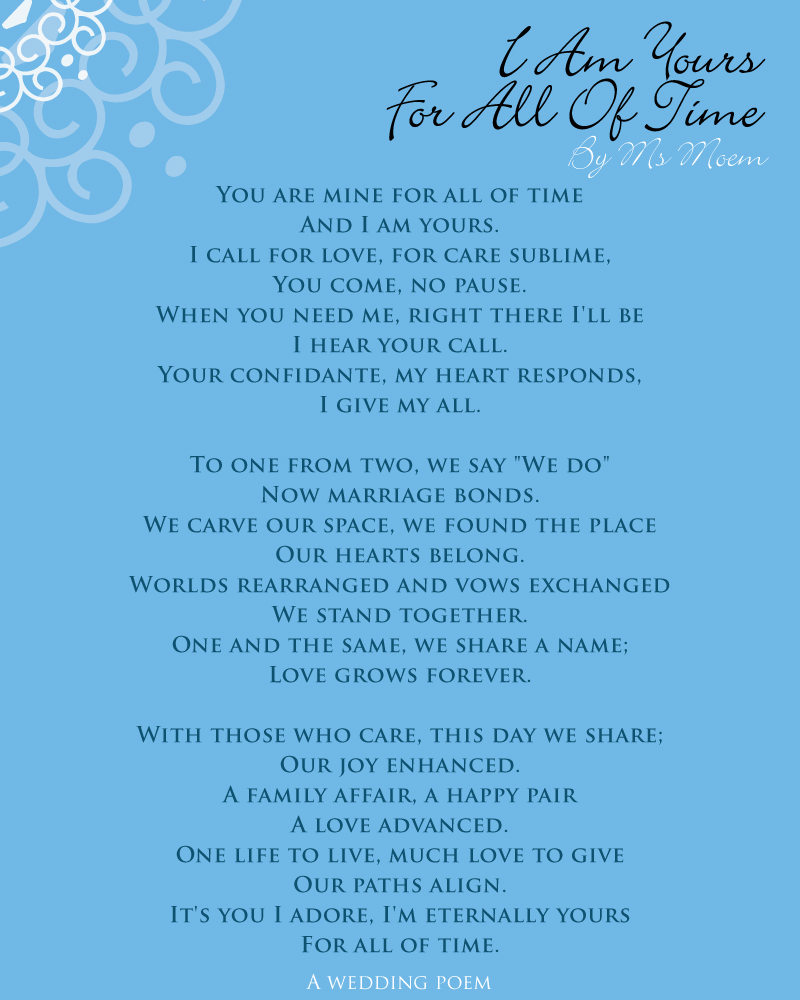 I Am Yours For All Of Time (you are mine for all of time) - wedding poem by Ms Moem