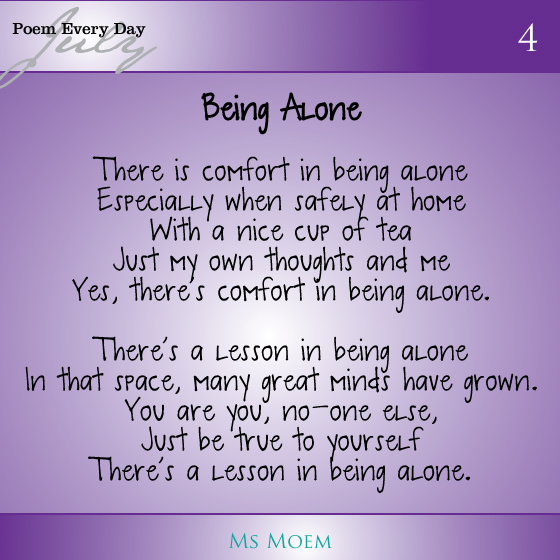 A poem about being alone by Ms Moem.