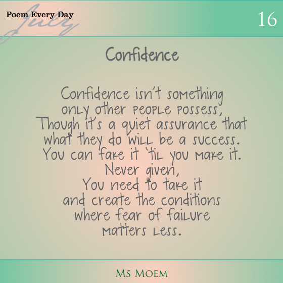 a poem about confidence | #dailypoemproject | ms moem