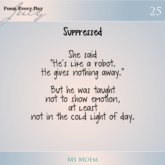 a poem about feelings | suppressed by Ms Moem | #dailypoemproject day 25