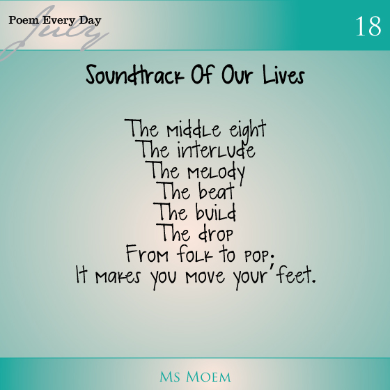 a poem about music | daily poem project day 18 ~ soundtrack of our lives |ms moem