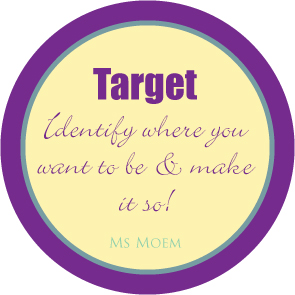 Set a target | quote | ms moem