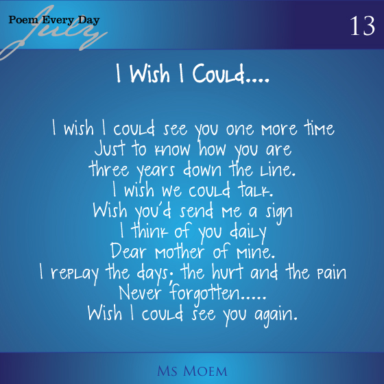 wish i could see you again - a poem by ms moem