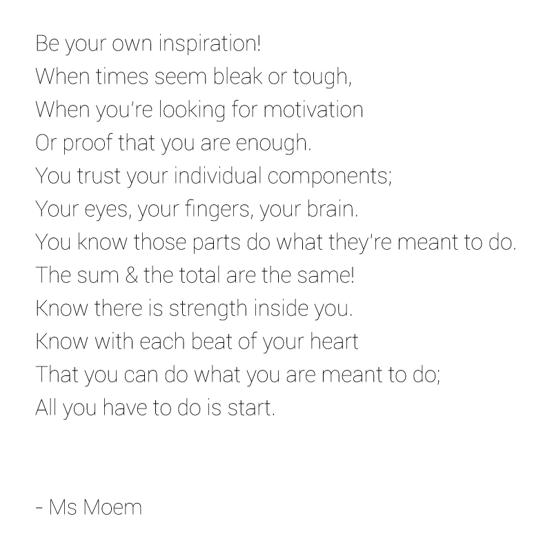 designed for life by ms moem -a poem for inspiration and motivation