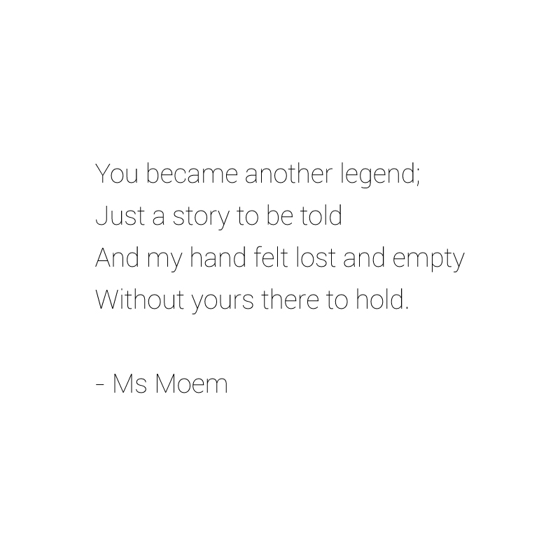 legend poem by Ms Moem, English Poet
