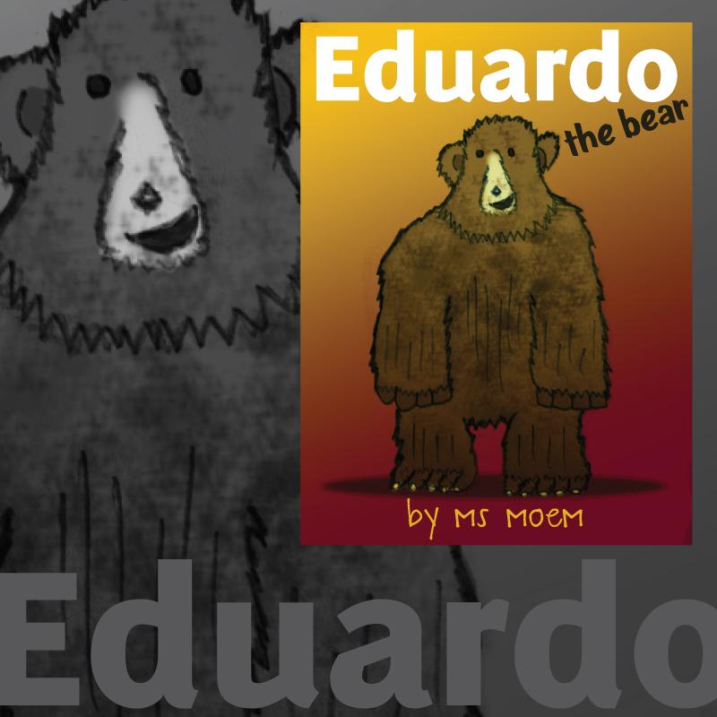 eduardo the bear