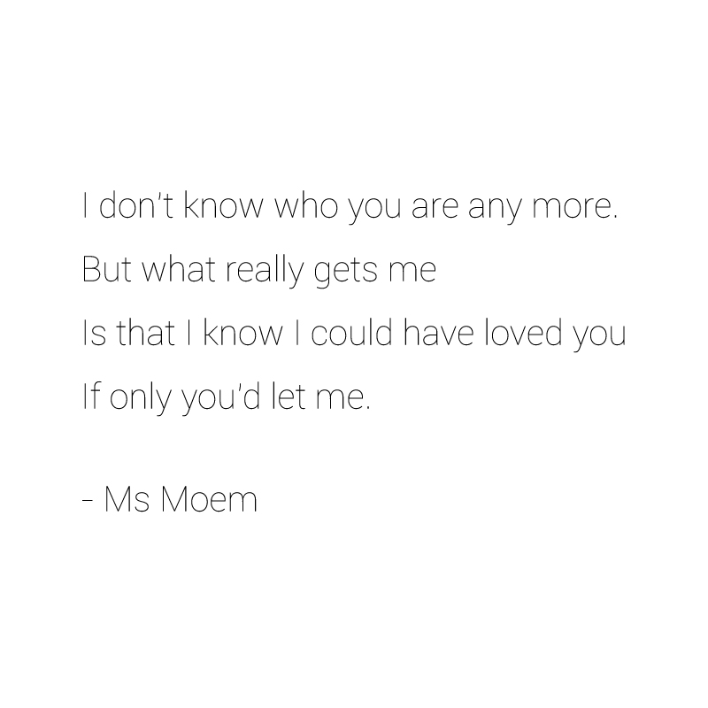 don't get it- poem quote by ms moem