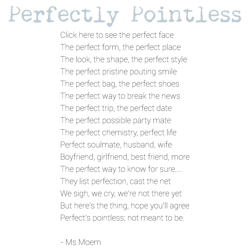 perfectly pointless poem by ms moem