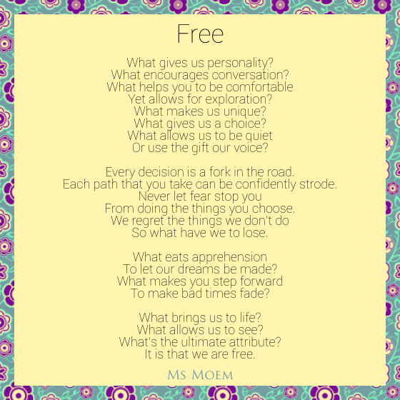 Free - poem by Ms Moem @msmoem