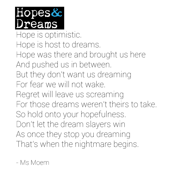 Hopes And Dreams Poem by Ms Moem ~ English Poet