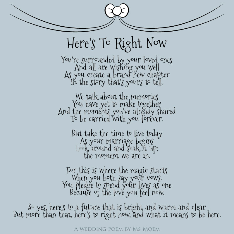 Here S To Right Now Wedding Poem Ms Moem Poems Life