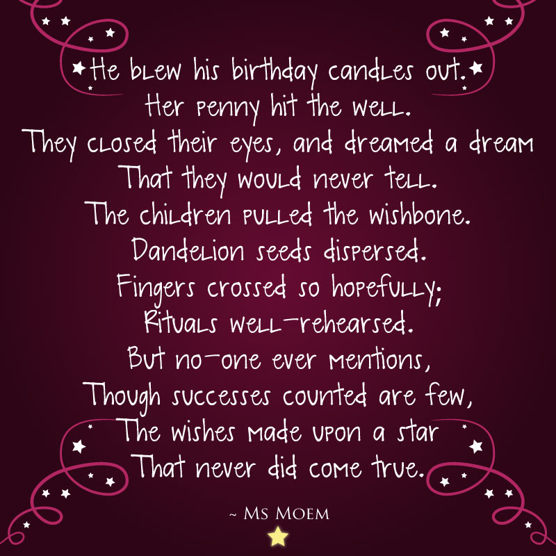 the wishes that didn't come true ~ a poem about wishes by Ms Moem @MsMoem
