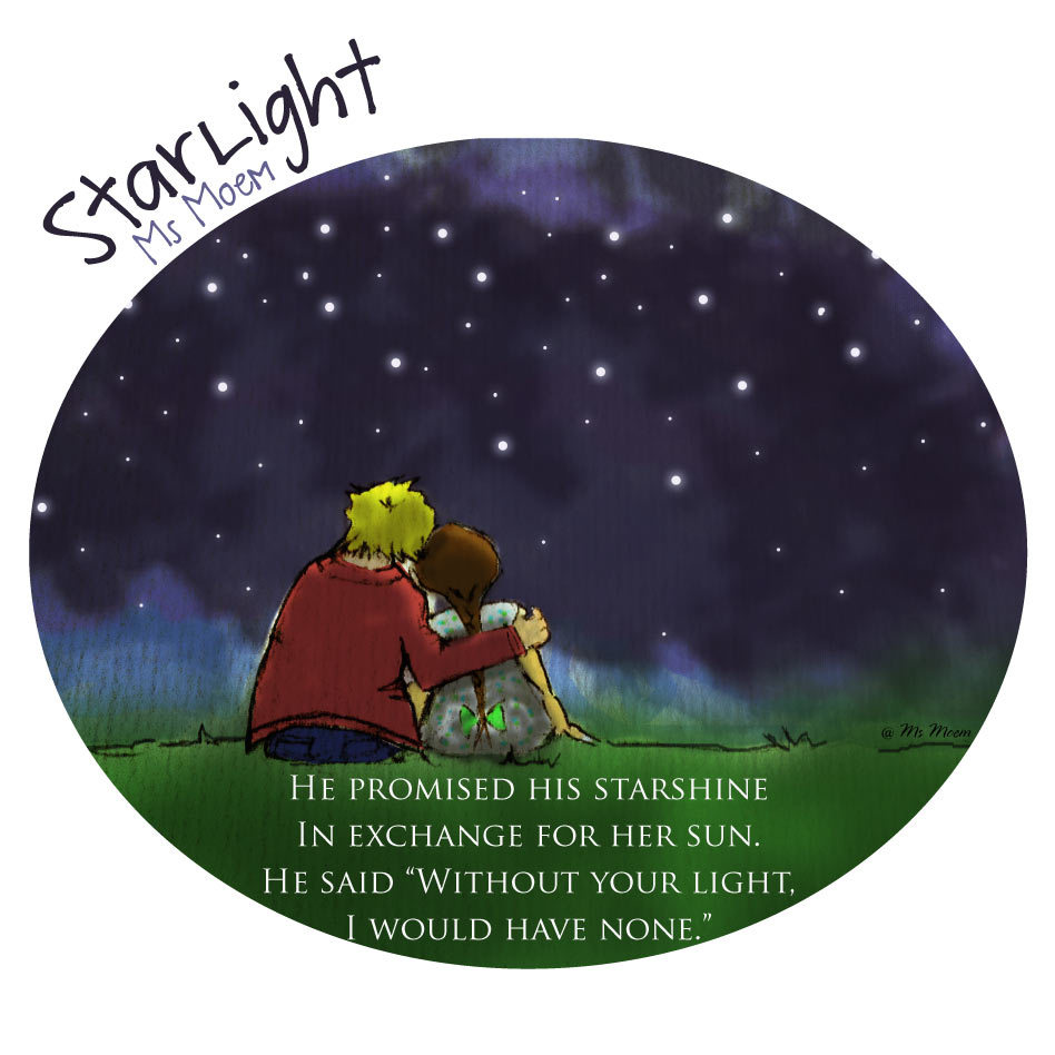 Starlight ~ a poem by Ms Moem @MsMoem ~ she is the light of his life.