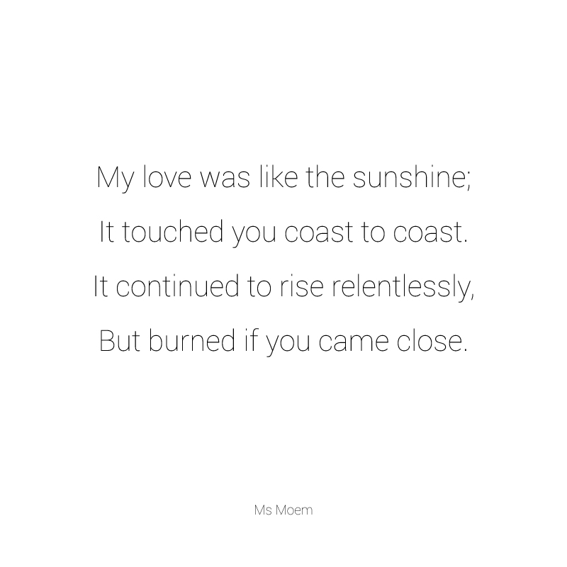 poem ~ burning love by Ms Moem @MsMoem
