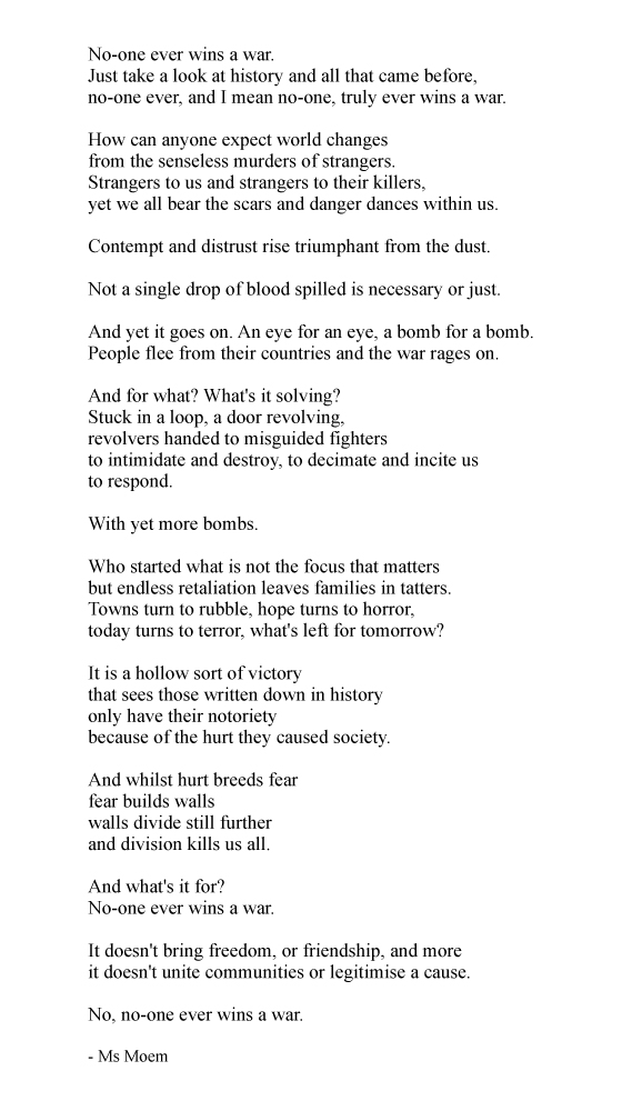 no-one ever wins a war ~ poem by Ms Moem @msmoem
