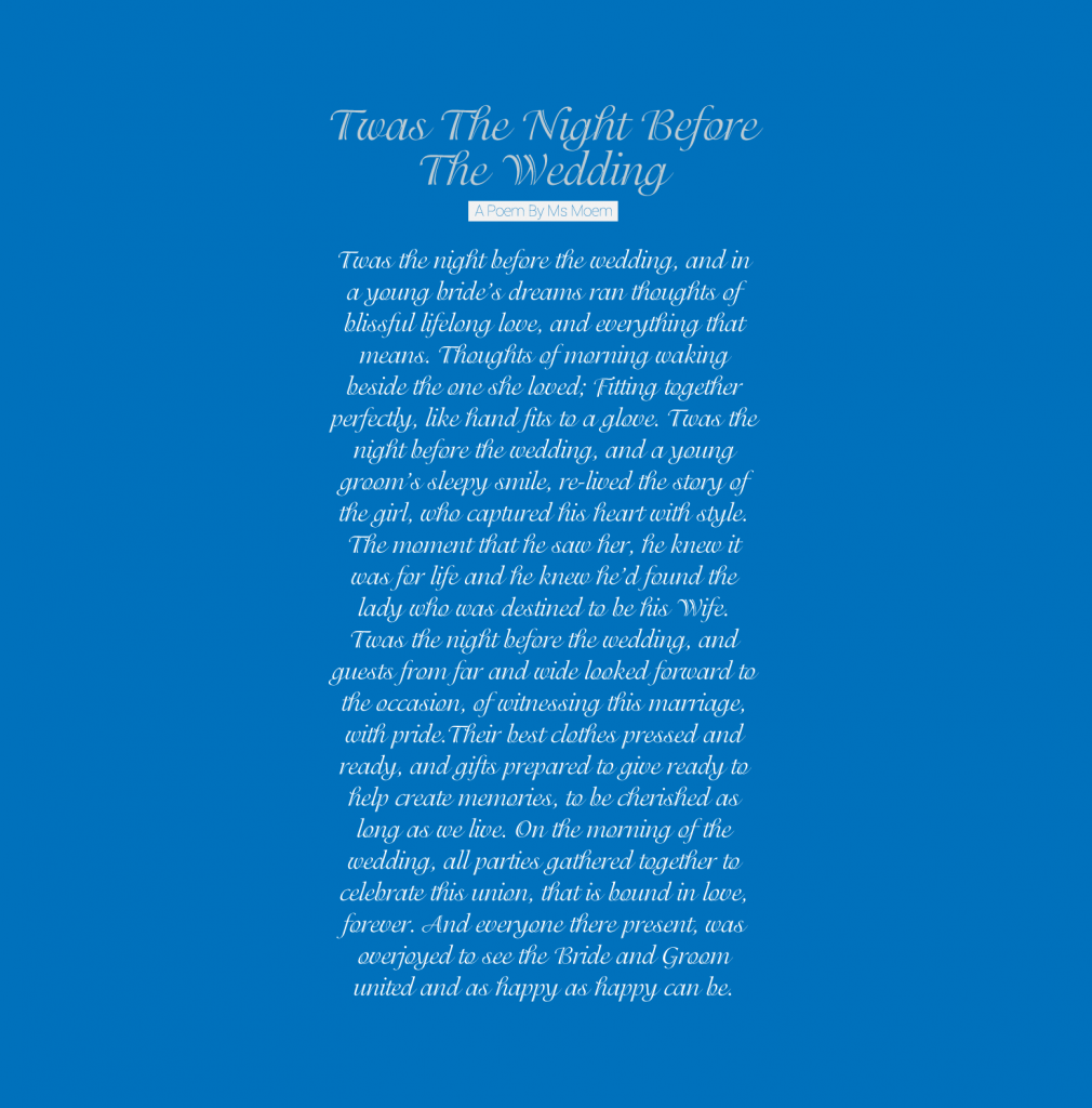 A Poem about all the members of the wedding party - twas the night before the wedding by Ms Moem