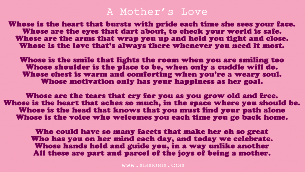a poem for mother's day 2016 - written by Ms Moem