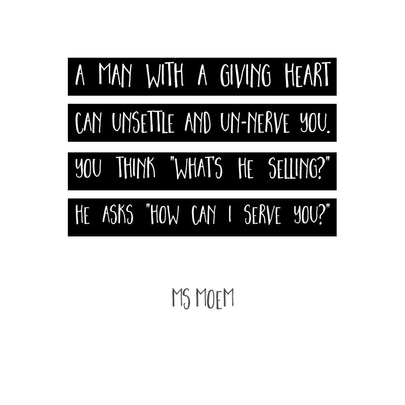A Serving Heart ~ poem by Ms Moem
