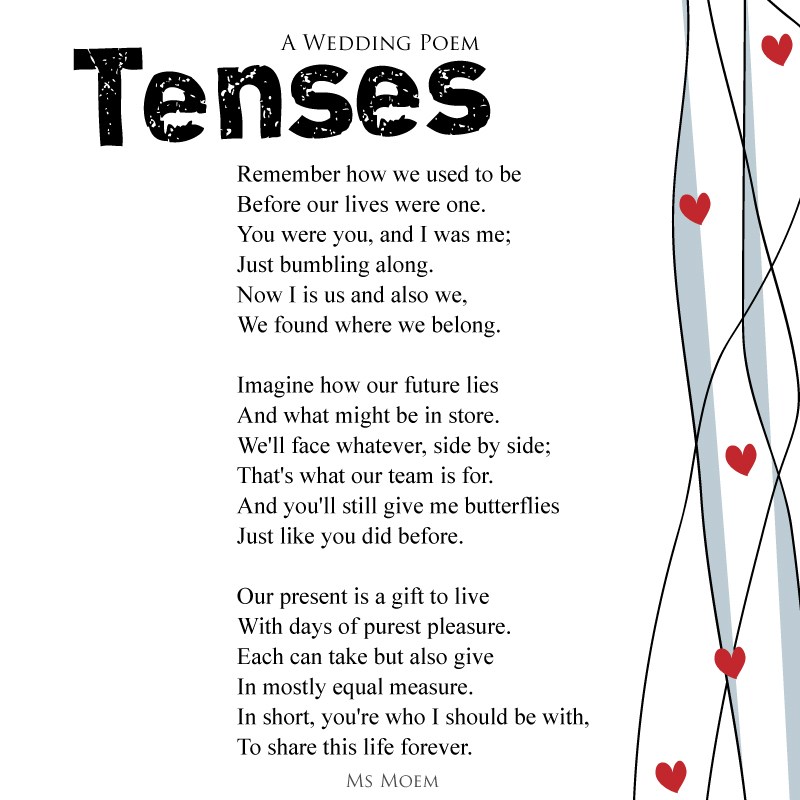 Tenses ~ a wedding poem written by Ms Moem