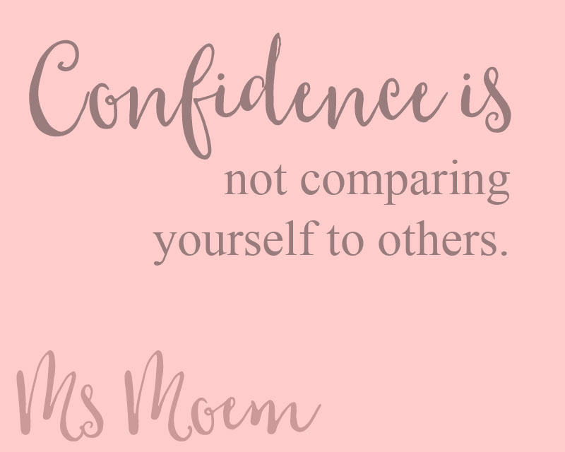 confidence quotes -confidence is not comparing yourself to others