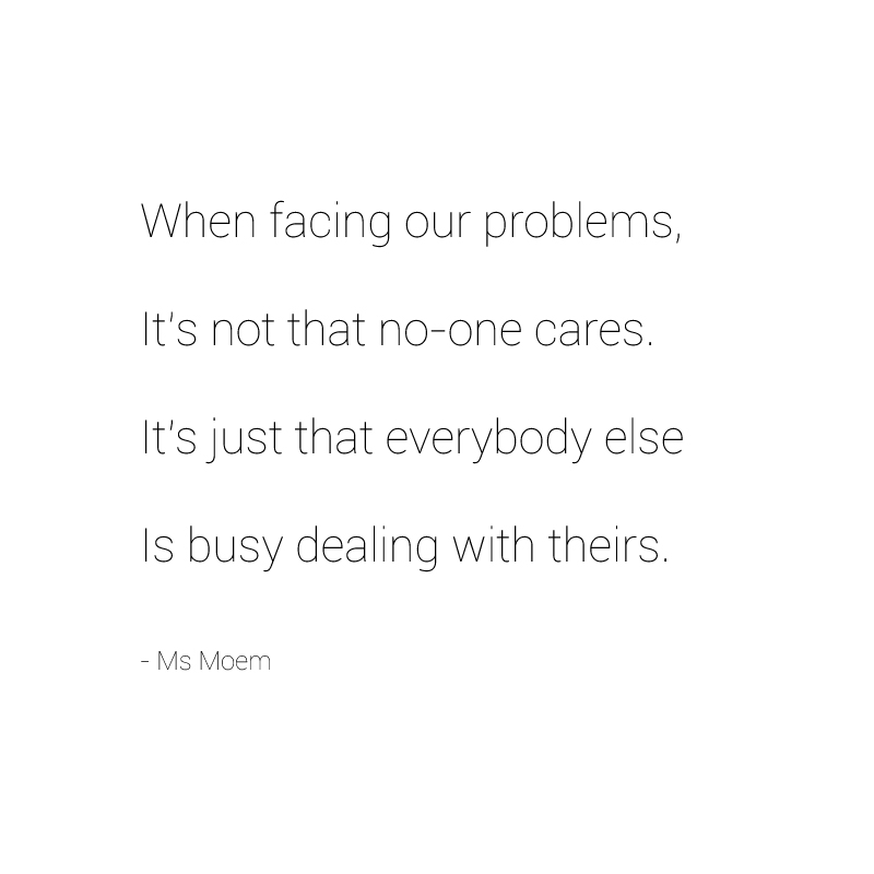 problems ~ a poem by ms moem @msmoem