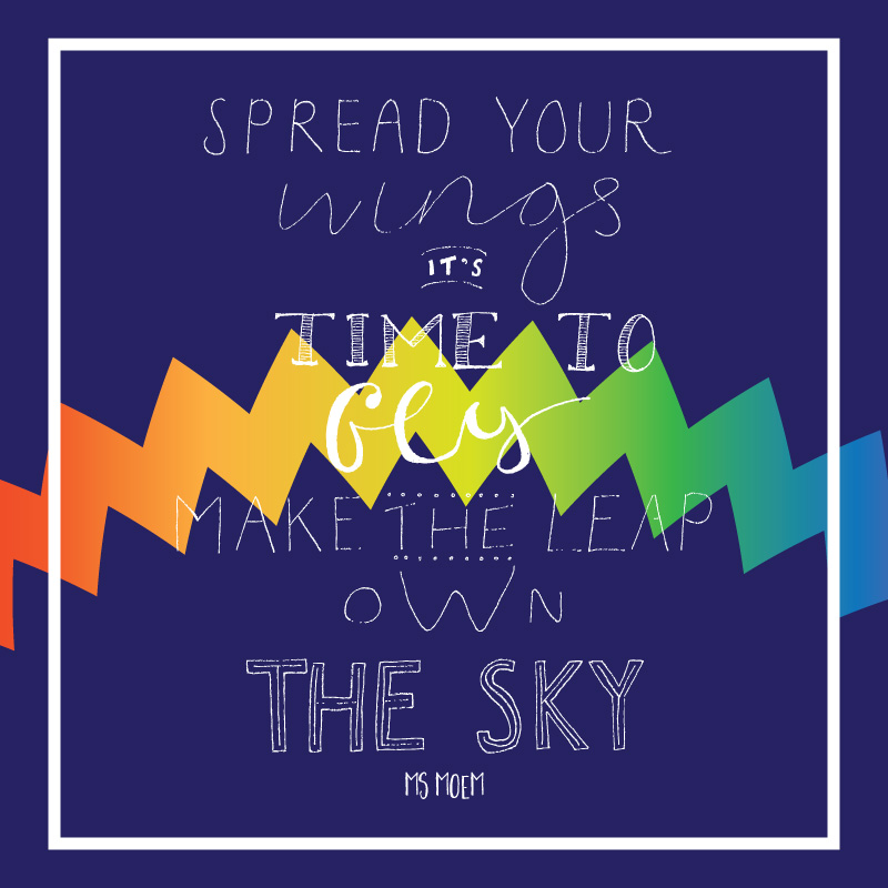 handlettered poem quote - own the sky - ms moem @msmoem