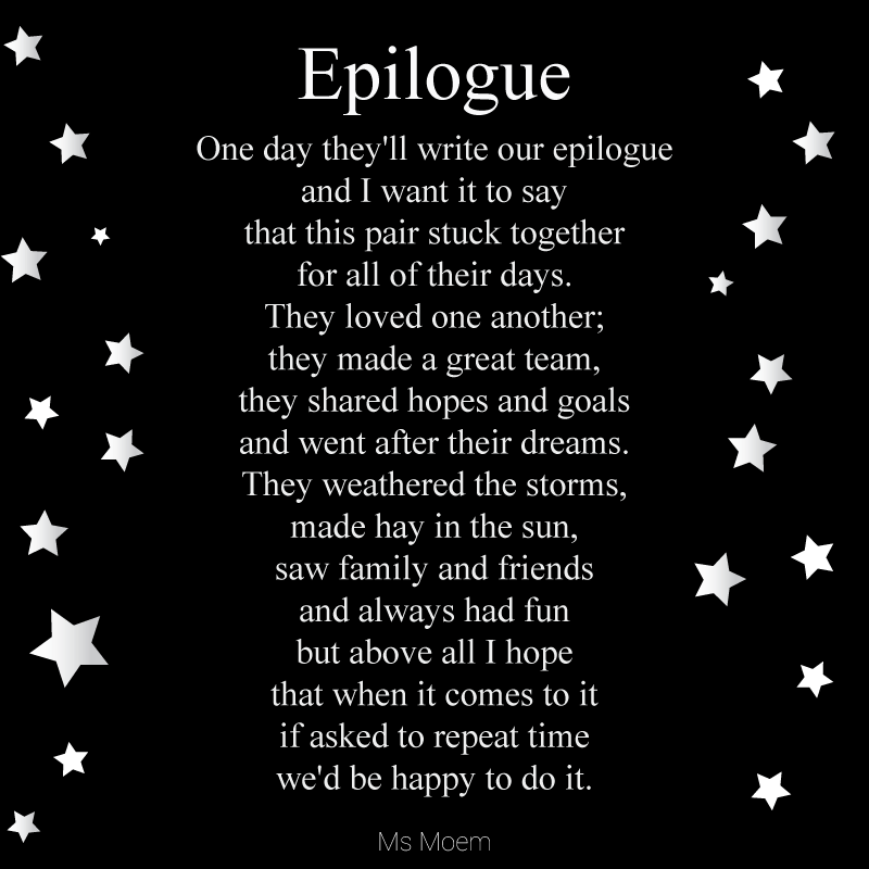 perfect wedding reading - epilogue - wedding poem by ms moem