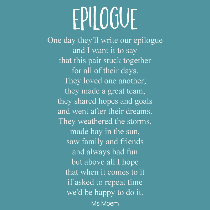Epilogue - A Sweet And Romantic Original Wedding Poem by Ms Moem @msmoem
