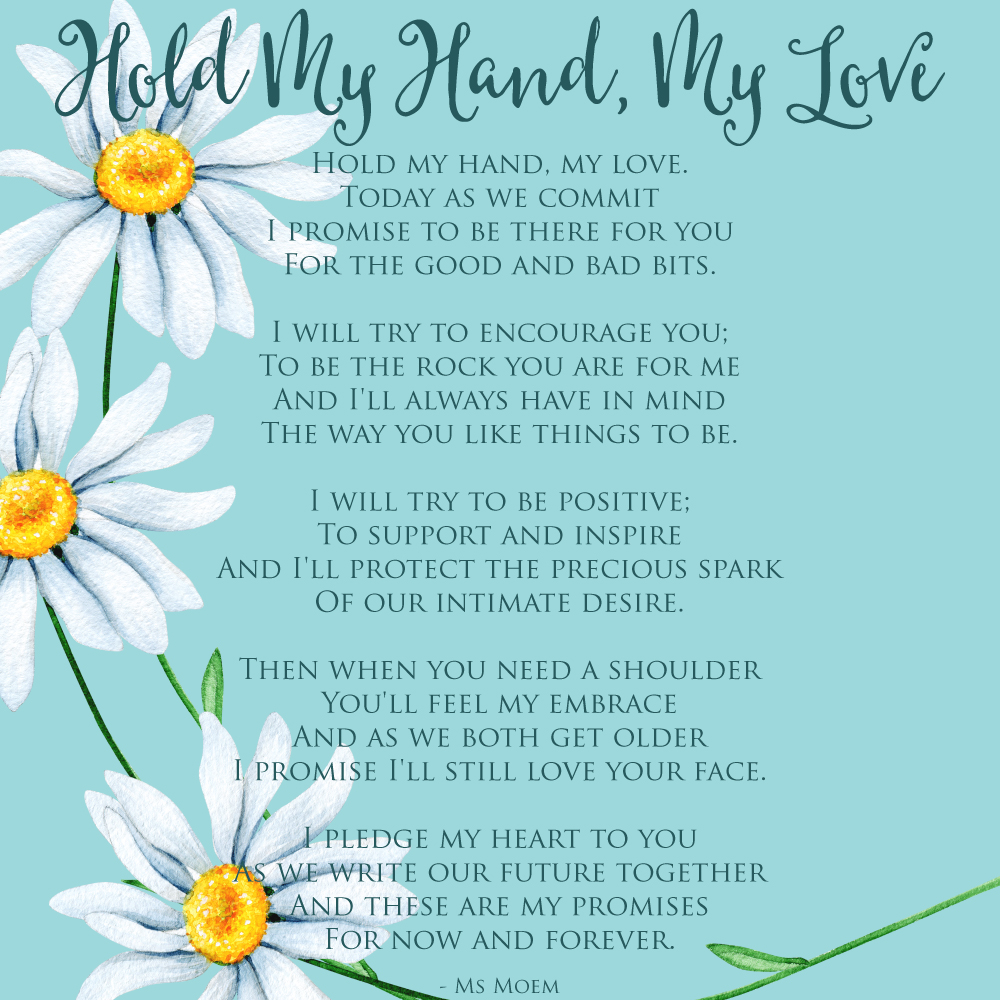 Hold My Hand My Love - wedding vos wedding poem by Ms Moem @msmoem