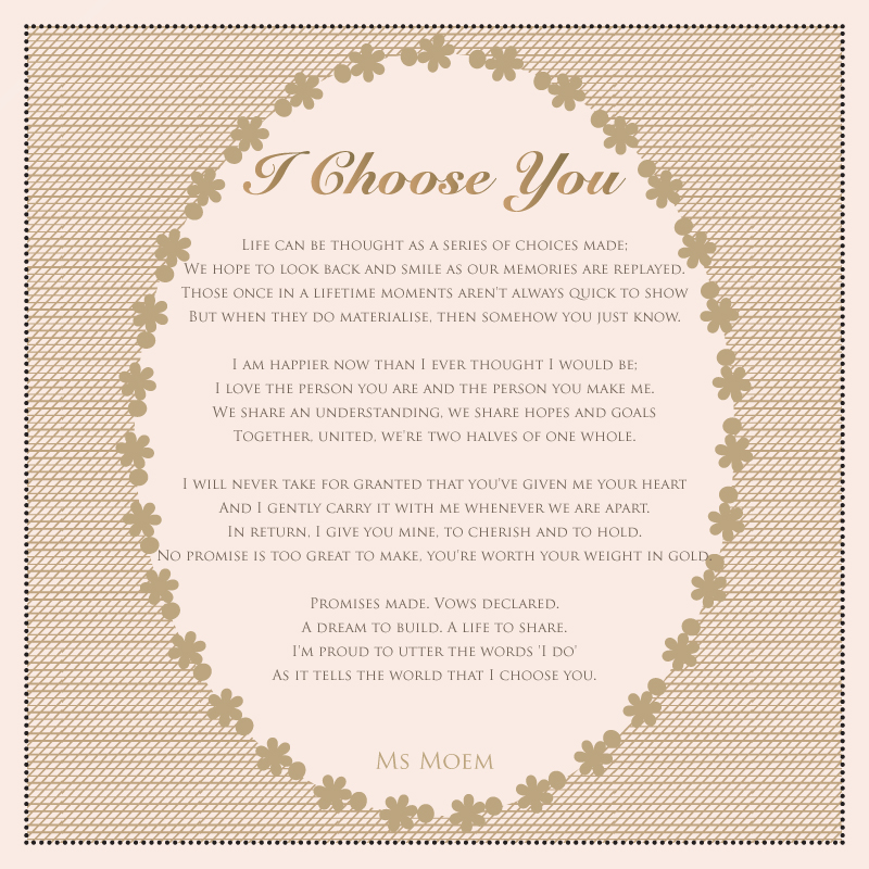 I Choose You Wedding Poem by Ms Moem @msmoem