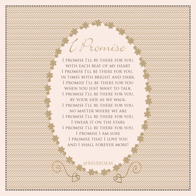 I Promise - Wedding Poem by Ms Moem @msmoem