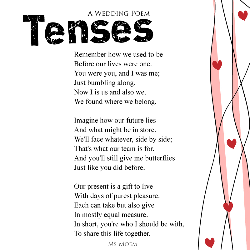 a wedding poem about sharing your life together, Tenses by Ms Moem @msmoem