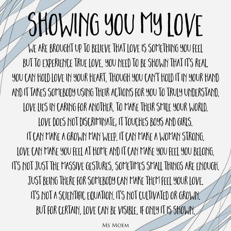 Showing You My Love - A wedding poem by Ms Moem (@msmoem) about actions being stronger than intentions and proving your love is real.
