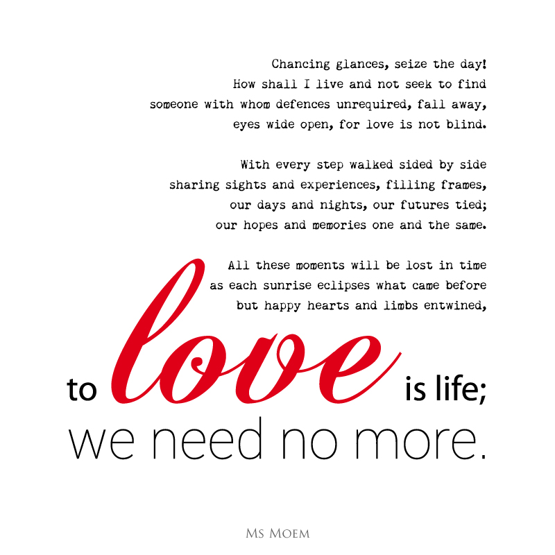 to Love Is Life - original wedding poem - English Poet Ms Moem @msmoem