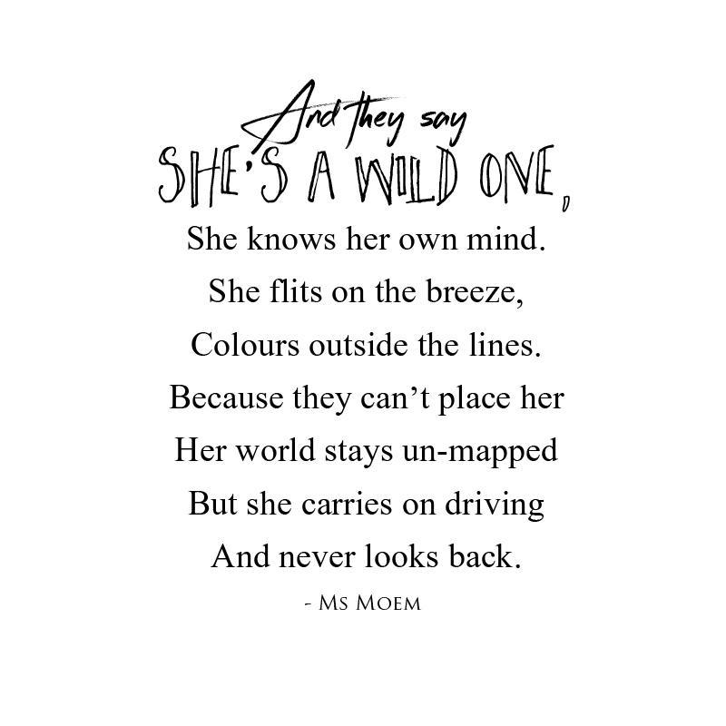 wild one - poem by ms moem @msmoem