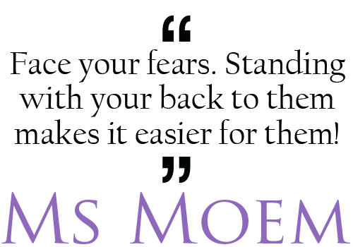 quotes about strength - stand and face your fears, turning your back on them only makes it easier for them to catch you unawares http://www.msmoem.com